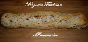 """Baguette tradition """"Provencale"""""""
