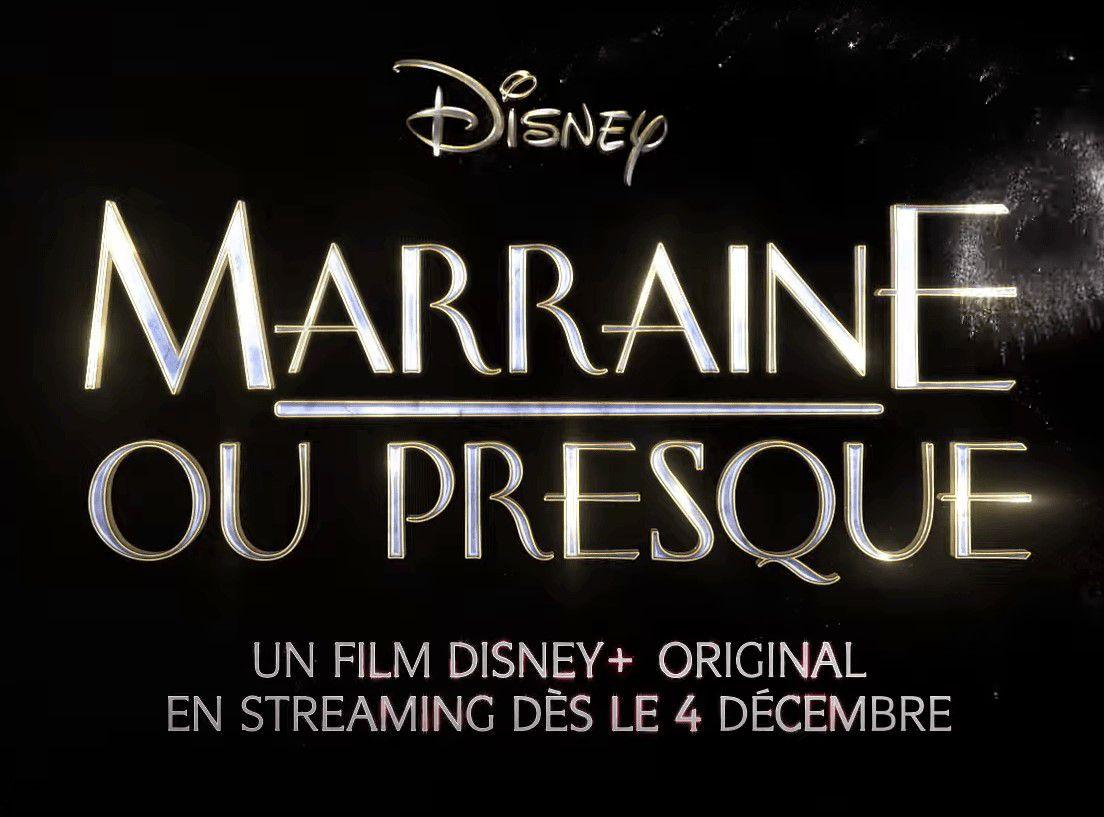 « Marraine ou presque » arrive sur Disney+ dès le 4 décembre