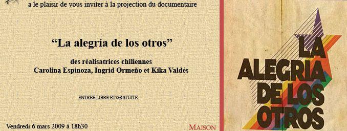 """""""La Alegria de los otros"""", le 6 mars. à la Maison de l'Amérique Latine."""