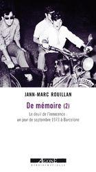 Jean-Marc Rouillan - De mémoire (2) à paraître aux éditions Agone