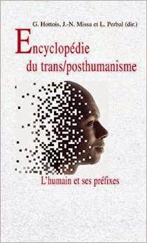Encyclopédie du transhumanisme