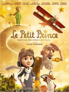 Le Petit Prince (Film d'animation - 2015) (Dès 5 ans)