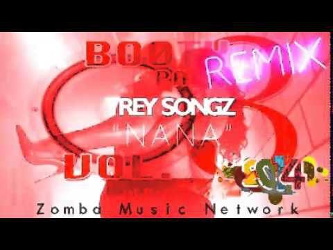 Oh Nana ! (Trey Songz Zouk/Kizomba Remixes)