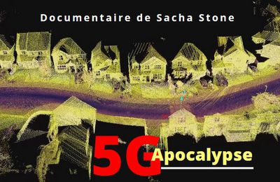 5G Apocalypse, un film documentaire de Sacha Stone