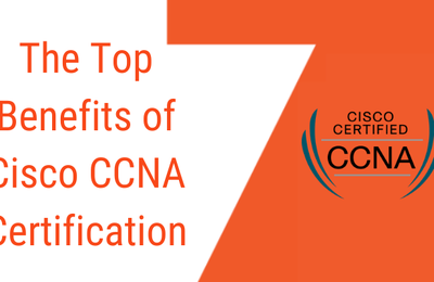 Make a Flourishing Career in Computer Networking with CCNA Certification
