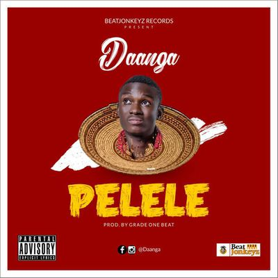 """E_NEWS::MANAGEMENT OF DAANGA SET TO RELEASE """"PELELE"""" ON 1ST OF APRIL AS HIS BIRTHDAY GIFT TO MUSIC LOVERS.//www.gbaagamusic.com"""