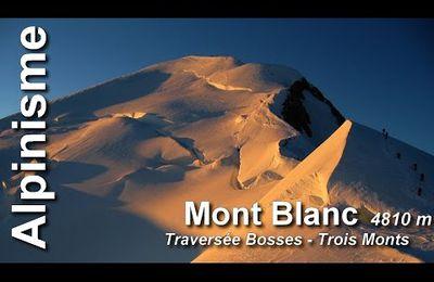 Vidéo : Mont Blanc 2009 - Traversée Bosses 3 Monts