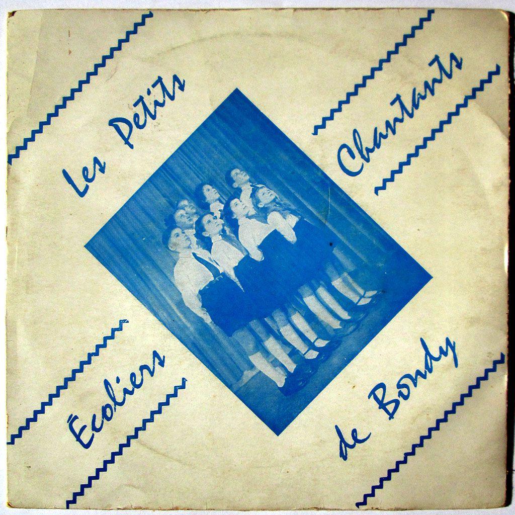 Les petits écoliers chantants de Bondy - Mes jeunes années / Il était un petit navire