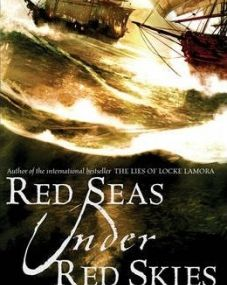Scott Lynch - *Red Seas Under Red Skies (The Gentlemen Bastards, tome 2)