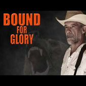BOUND FOR GLORY - Bruno le GRIZZLY - ft Didier BEAUMONT