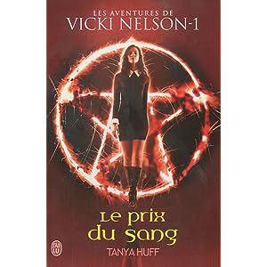 Vicky Nelson : le prix du sang
