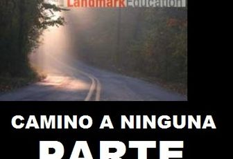 LANDMARK EDUCATION,CAMINO A NINGUNA PARTE.