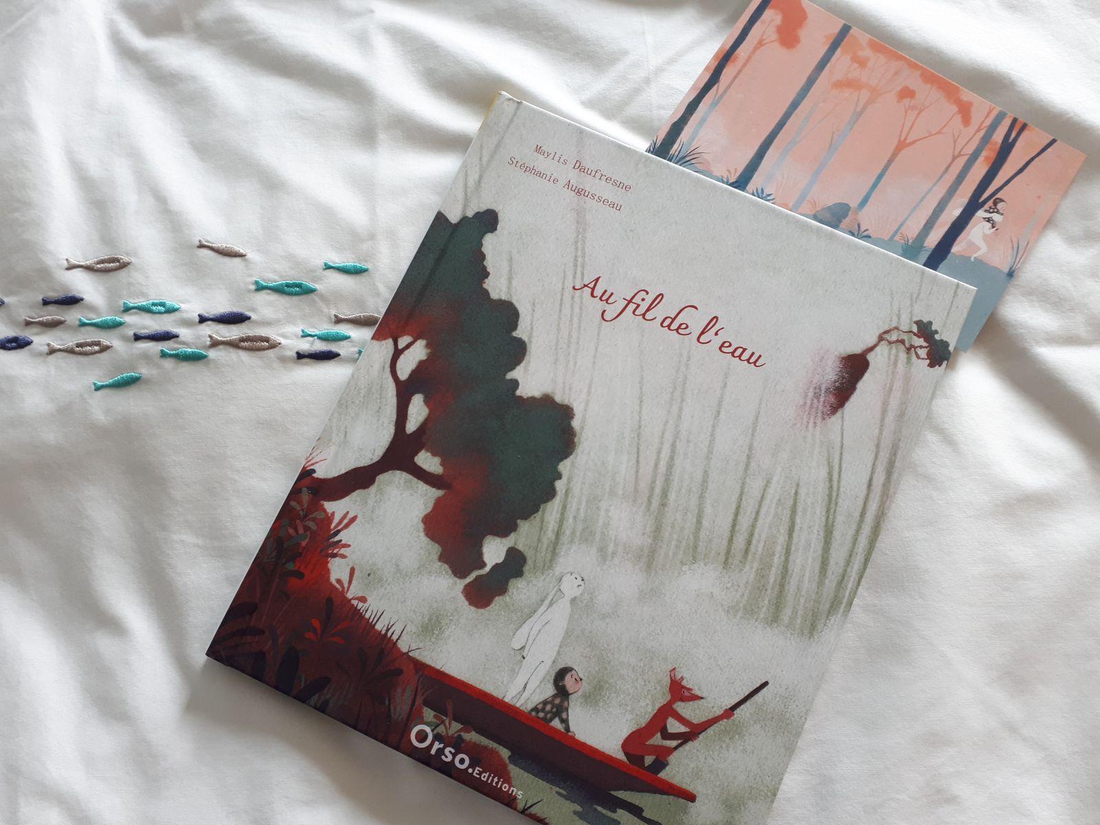 """Album jeunesse """"Au fil de l'eau"""" aux éditions Orso, écrit parMaylis Daufresne et illustré par Stéphanie Augusseau."""