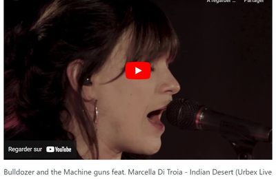 🎵 New Video - BULDOZER and the MACHINE GUNS feat. Marcella Di Troia - 'Indian Desert' (Urbex Live)