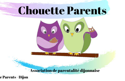 Association de parentalité Chouette Parents (Dijon 21)