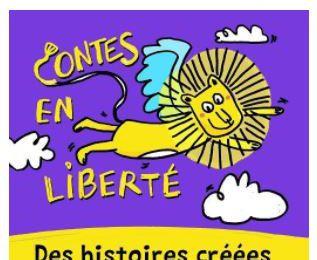 CONTES EN LIBERTE 🎙 Le podcast réalisé pour et avec les enfants