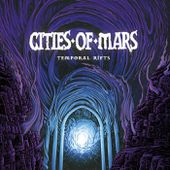 Temporal Rifts, by Cities of Mars