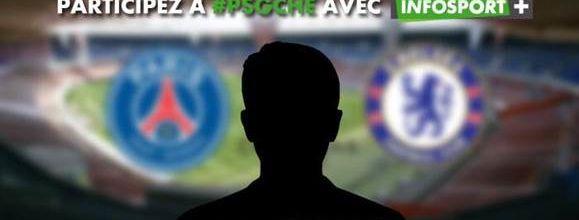 Infosport+ mobilise ses followers pour le match PSG / Chelsea