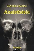 Anaisthêsia / Antoine Chainas