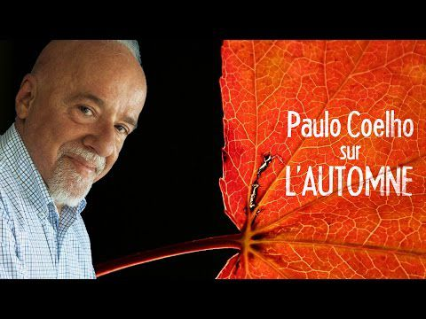 Paulo Coelho sur l'automne