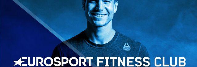 """""""Eurosport Fitness Club"""", nouveau programme fitness à suivre dès demain"""