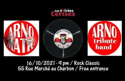 🎵 Arnomatic (ARNO tribute band) @ Rock Classic - 16/10/2021
