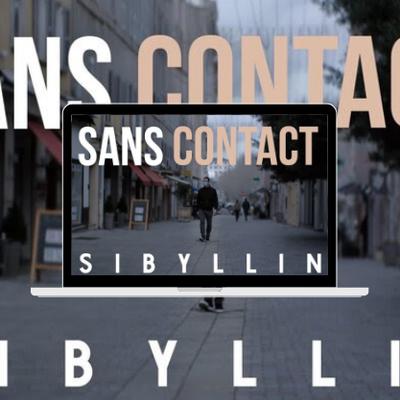 Sibyllin, le clip de Sans Contact