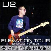 U2 -Elevation Tour -15/10/2001-Chicago ,USA -United Center - U2 BLOG