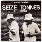 Patrick Tandin - seize tonnes (sixteen tons) - 1978