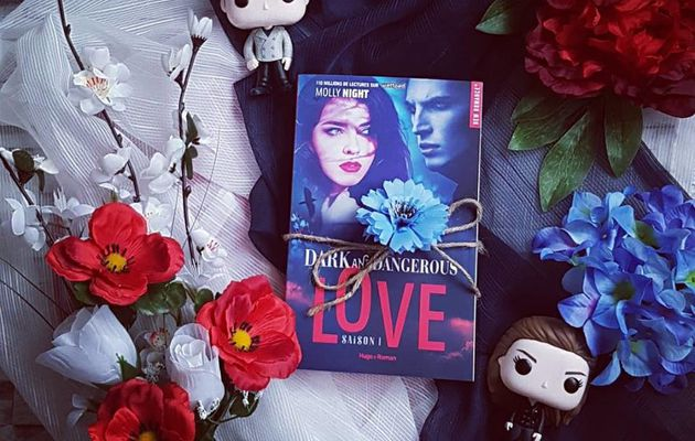 Dark and Dangerous love, tome 1 - Molly Night
