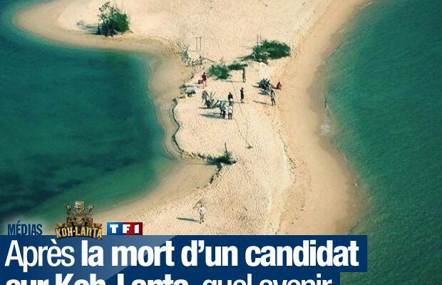 Après la mort d'un candidat sur Koh-Lanta, quel avenir pour l'émission phare de TF1 ?