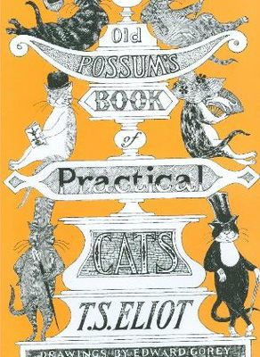 (eBook) Read Old Possum's Book of Practical Cats By T.S. Eliot Free Online