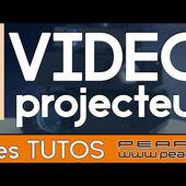 Choisir son vidéoprojecteur - Caractéristiques - Conseils et Astuces [TUTO PEARL]