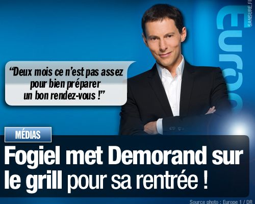 Fogiel met Demorand sur le grill pour sa rentrée !