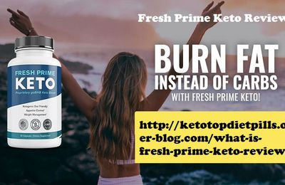 What is Fresh Prime Keto Reviews?