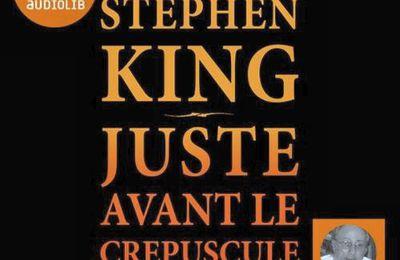 *JUSTE AVANT LE CRÉPUSCULE* Stephen King* Livre audio* Audible* par Martine Lévesque*