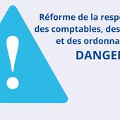 Réforme de la responsabilité des comptables, des régisseurs et des ordonnateurs : DANGER - A&I UNSA