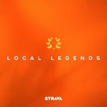 "Strava devenez la ""Local Legends"" !"