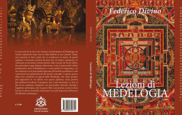 Lezioni di Medelogia - Federico Divino, la rivoluzione filosofico-psicoanalitica buddhista