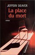 La place du mort / Jeffery Deaver