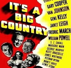 It's a Big Country de Clarence Brown, Don Hartman, John Sturges, Richard Thorpe, Charles Vidor, Don Weis et William A. Wellman