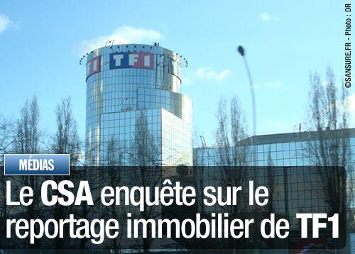 Le CSA enquête sur le reportage immobilier de TF1