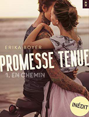 Promesse tenue tome 1 : En chemin d'Erika Boyer