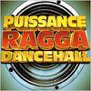 Puissance Ragga Dancehall