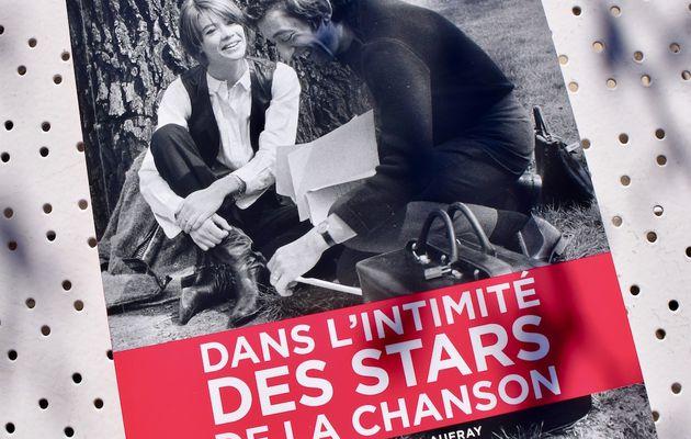 Un beau témoignage : Dans l'intimité des stars de la chanson par Hugues Vassal aux éditions de L'Archipel