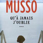 Qu'à jamais j'oublie , Valentin Musso,...