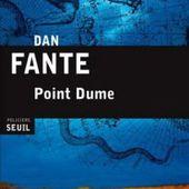 Dan Fante digne fils de son père.