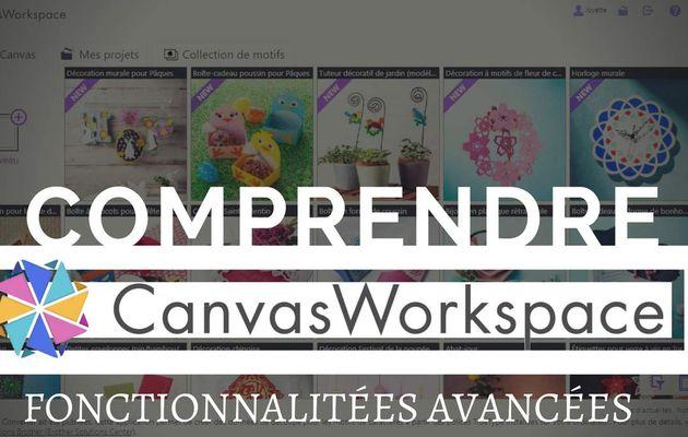 {Scan N Cut} Canvas Workspace, les fonctionnalités avancées...