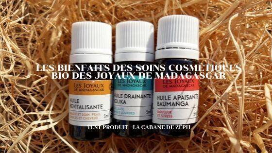 Les bienfaits des soins cosmétiques Bio des Joyaux de Madagascar