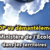 Démantèlement du ministère de la Transition écologique